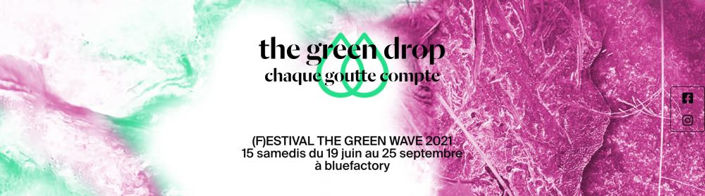 (F)ESTIVAL THE GREEN WAVE 2021 - c'est connekté !